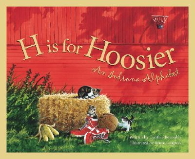 H Is for Hoosier By Reynolds, Cynthia Furlong/ Langton, Bruce (ILT)